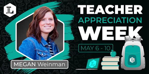 Teacher Appreciation_Megan